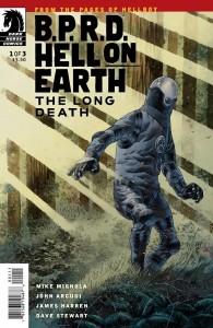 B.P.R.D. Hell on Earth The Long Death #1