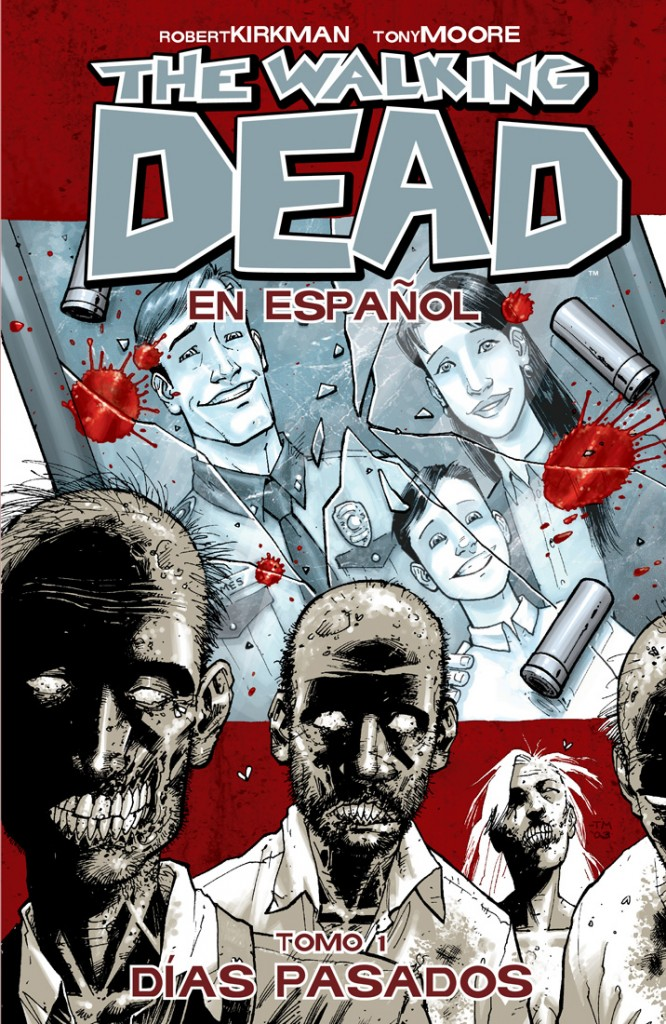 The Walking Dead En Español - Tomo 1 - Dias Pasados
