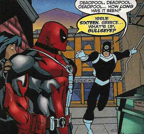Deadpool v1 #28: He's got a good memory for what happened in each issue, too.